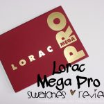 Lorac Mega Pro Palette Swatches, Review, & GIVEAWAY!